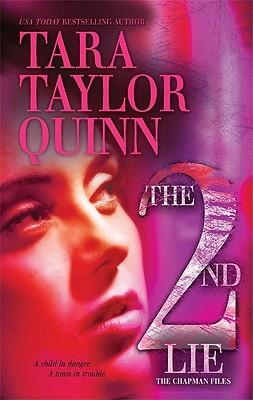 The Second Lie by Tara Taylor Quinn