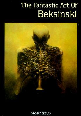 The Fantastic Art of Beksinski by Zdzisław Beksiński