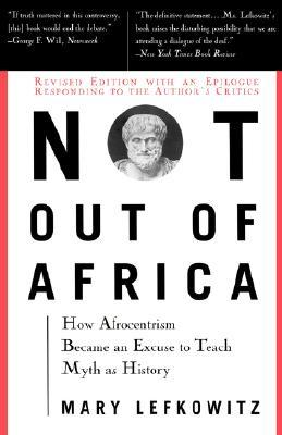 Not Out of Africa by Mary R. Lefkowitz