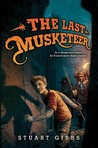 The Last Musketeer (The Last Musketeer, #1)