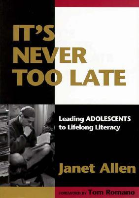 It's Never Too Late by Janet Allen