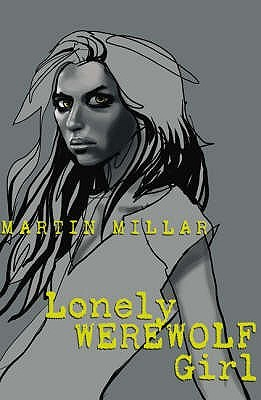 Lonely Werewolf Girl by Martin Millar