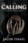 The Calling: A Voice in the Dead Woods