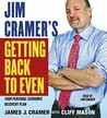 Jim Cramer's Getting Back to Even
