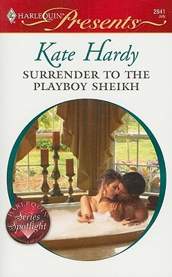 Surrender to the Playboy Sheikh by Kate Hardy
