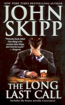 The Long Last Call by John Skipp