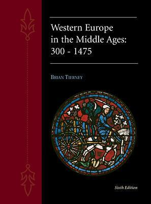 Western Europe in the Middle Ages 300-1475 by Sidney Painter
