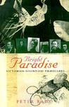 Bright Paradise: Victorian Scientific Travellers