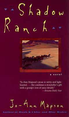 Shadow Ranch by Jo-Ann Mapson