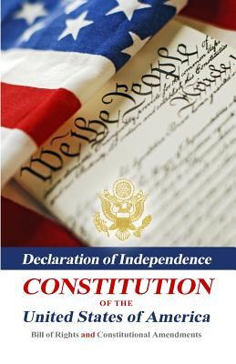 Declaration Of Independence, Constitution Of The United State... by Benjamin Franklin