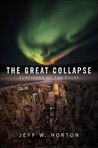 The Great Collapse (Survivors of the Pulse, #1)