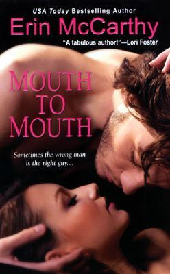 Mouth to Mouth by Erin McCarthy