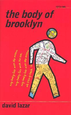 The Body of Brooklyn by David Lazar