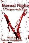 Eternal Night: A Vampire Anthology