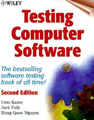 Testing Computer Software by Cem Kaner