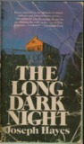 The Long Dark Night