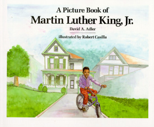 A Picture Book of Martin Luther King, Jr. by David A. Adler