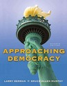 Approaching Democracy (7th Edition)