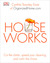 Houseworks: Cut the Clutter, Speed Your Cleaning and Calm the Chaos