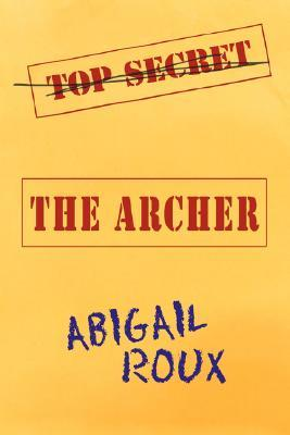 The Archer by Abigail Roux
