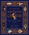 The Annotated Brothers Grimm by Jacob Grimm