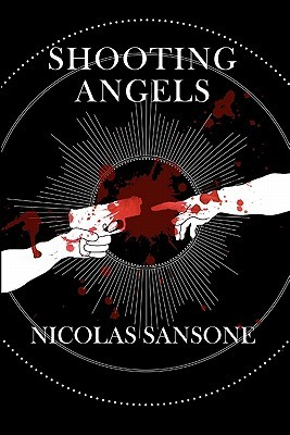Shooting Angels by Nicolas Sansone