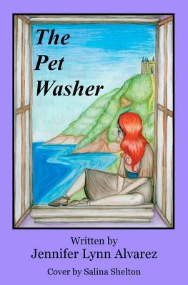 The Pet Washer by Jennifer Lynn Alvarez