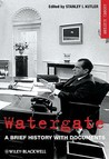 Watergate: A Brief History With Documents