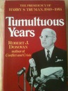 Tumultuous Years: The Presidency of Harry S Truman, 1949-1953