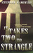 It Takes Two to Strangle by Stephen Kaminski