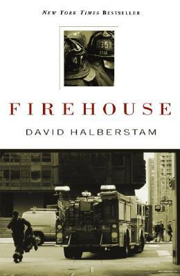 Firehouse by David Halberstam