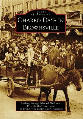 Charro Days in Brownsville by Anthony Knopp