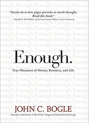 Enough by John C. Bogle