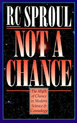 Not a Chance: The Myth of Chance in Modern Science and Cosmology