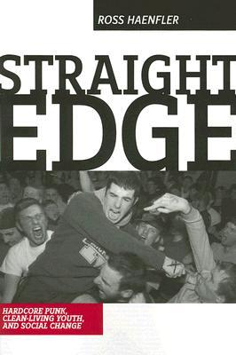 Straight Edge by Ross Haenfler