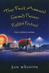 The First Annual Grand Prairie Rabbit Festival