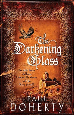 The Darkening Glass by Paul Doherty