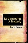 Sardanapalus a Tragedy