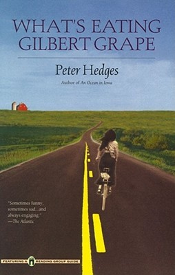 What's Eating Gilbert Grape by Peter Hedges