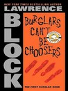 Burglars Can't Be Choosers