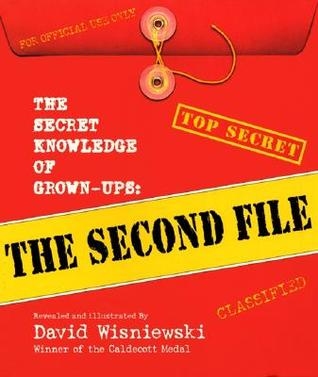 The Secret Knowledge of Grown-ups by David Wisniewski