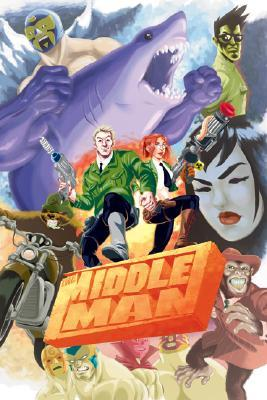 The Middleman by Javier Grillo-Marxuach