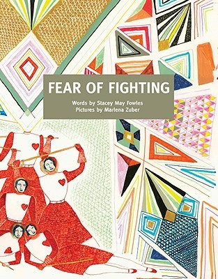 Fear of Fighting by Stacey May Fowles