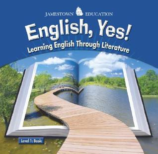 English, Yes! Level 1: Basic: Learning English Through Literature
