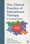 The Clinical Practice of Educational Therapy: A Teaching Model