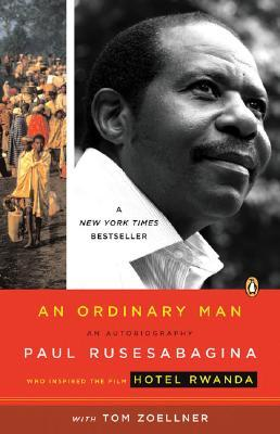 An Ordinary Man by Paul Rusesabagina