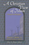 A Christian View Of Islam (Faith Meets Faith Series)