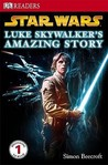 Star Wars: Luke Skywalker's Amazing Story (DK Readers Level 1)