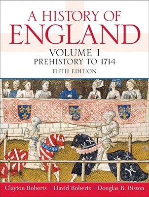 A History of England, Volume I by Clayton Roberts