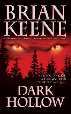Dark Hollow by Brian Keene